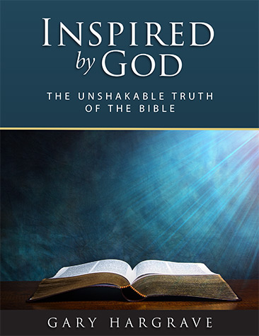 Inspired by God - The Unshakable Truth of the Bible