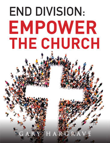 End Division: Empower the Church