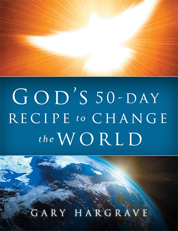 God's 50-Day Recipe to Change the World